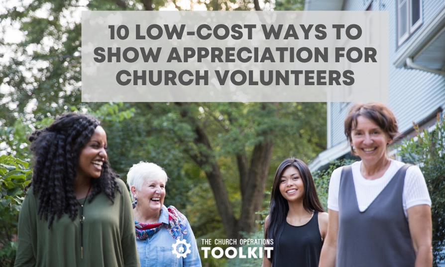 Show appreciation for church volunteers