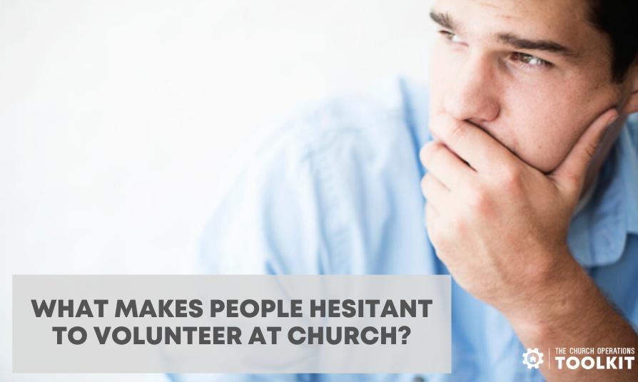 Hesitant to volunteer at church