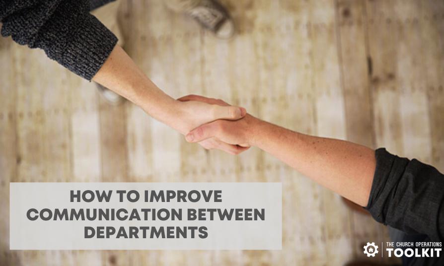 Improve communication between departments